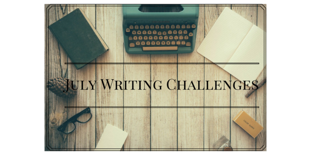 July Writing Challenges